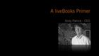 A liveBooks Primer