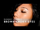RUNWAY INSPIRED MAKEUP - Brown Smoky Eyes