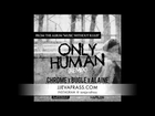 Zj Chrome Ft Bugle, Alaine, Popcaan & Tarrus Riley - Only Human (Remix) | February 2013