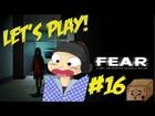 Let's Play FEAR : Sie ist einfach zu entspannt! [Ep.16|Deutsch|HD]