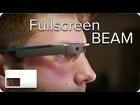 First YouTube App for Google Glass | Fullscreen BEAM