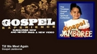 Gospel Jamboree - Till We Meet Again - Gospel